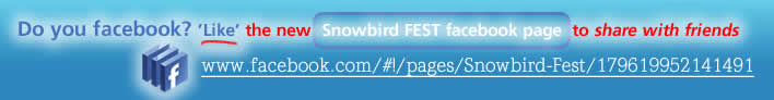 View or Facebook Snowbird FEST page!
