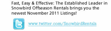 Do You Tweet?? Snowbird Rentals - Monthly & Offseason Winter Rental Rates