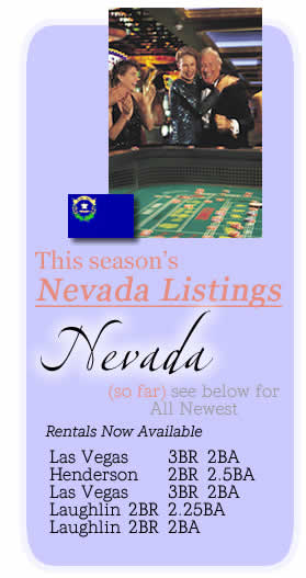 Click her to view Nevada Monthly & Multi-Month Snowbird Rentals